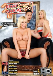 Wanna Fuck My Daughter Gotta Fuck Me First #18 DVD Cover