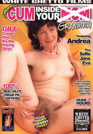 I Wanna Cum Inside Your Grandma DVD Cover