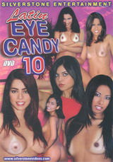 Latin Eye Candy #10 Dvd Cover
