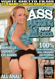 Everyone Loves Ass Fucking Your Mom DVD Cover