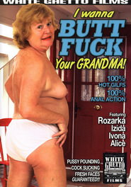 I Wanna Buttfuck Your Grandma #01 DVD Cover
