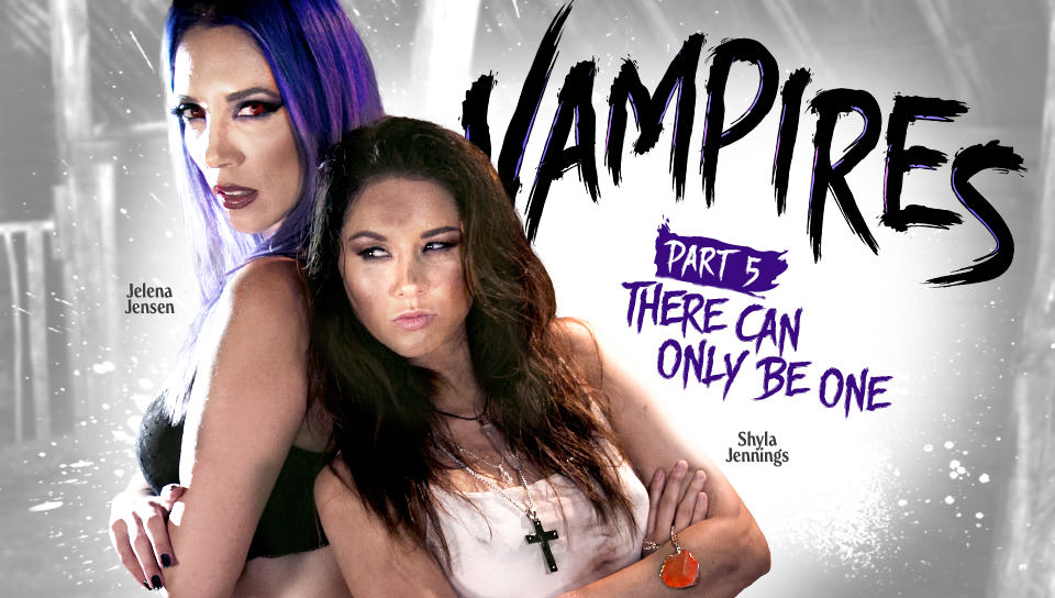 VAMPIRES: Part 5: There Can Only Be One